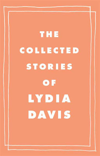 lydiadaviscollectedstories